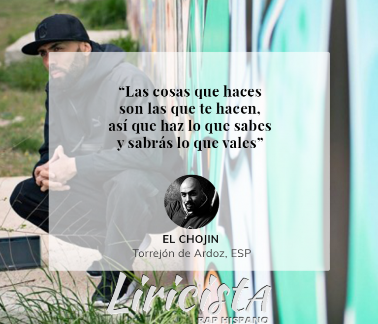 El Chojin – Quote